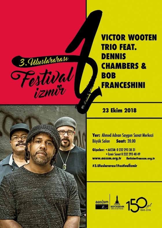 Victor Wooten Trio feat Dennis Chambers & Bob Franceshini