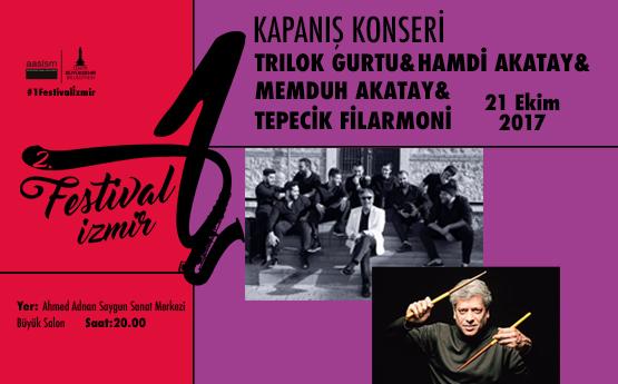 <div class='baslik'><a href= '/Etkinlikler/1-festival-izmirtrilok-gurtuhamdi-akataymemduh-akataytepecik-filarmoni' target='_self'>1 FESTİVAL İZMİR / TRİLOK GURTU & HAMDİ AKATAY & MEMDUH AKATAY & TEPECİK FİLARMONİ</a></div></br>1 Festival İzmir, Tepecik&#39;in yetenekli gen&#231;leriyle bir orkestra kuran Hamdi Akatay ile Trilok Gurtu&#39;yu izleyeceğimiz konser ile sona eriyor.<br><br>Konserin bilet satışları 13 Ekim Cuma g&#252;n&#252; saat 10.00&#39;da, www.aassm.org.tr ve gişelerden aynı anda başlayacaktır.<br>