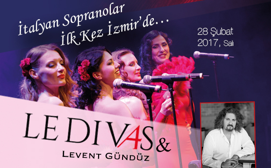 <div class='baslik'><a href= '/Etkinlikler/le-div4s' target='_self'>LE DIV4S & LEVENT GÜNDÜZ</a></div></br>Opera klasiklerini kendilerine has yorumları ile sahneye taşıyan d&#252;nyaca &#252;nl&#252; İtalyan sopranolar ilk kez İzmir&#39;de<br><br>Konserin biletleri 15 Şubat 2017 &#199;arşamba g&#252;n&#252; saat 10.00&#39;da internet ve gişelerden satılacaktır.