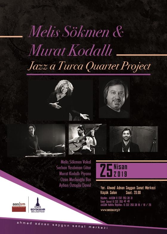Melis Sökmen & Murat Kodallı Jazz a Turca Quartet Project