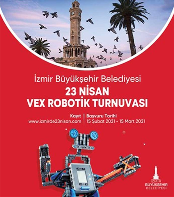 23 Nisan Vex Robotik Turnuvası