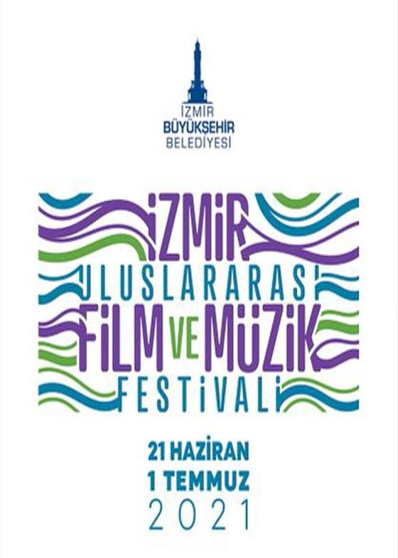 Uluslararası İzmir Film ve Müzik Festivali 2021