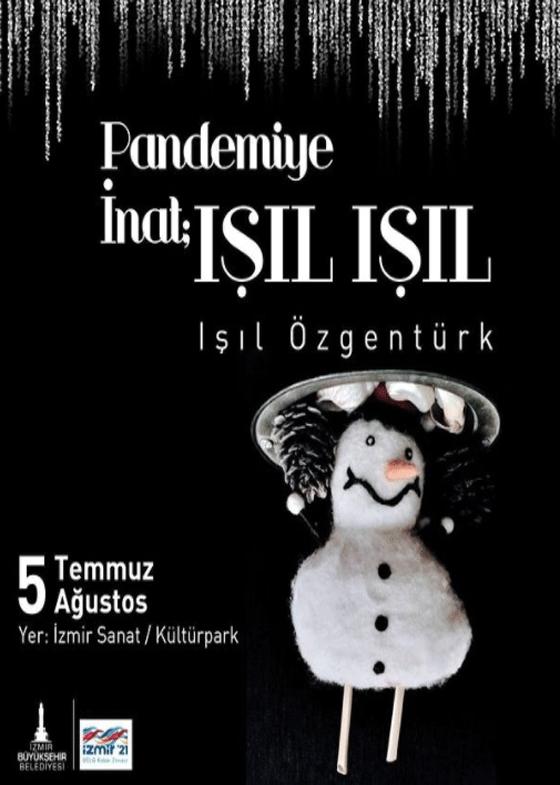Pandemiye İnat IŞIL IŞIL Fotoğraf Sergisi - Işıl Özgentürk