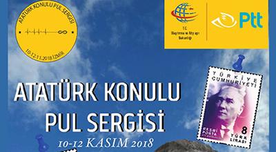 29 Ekim Cumhuriyet Bayramı ve 10 Kasım Atatürkü Anma Pul Sergisi